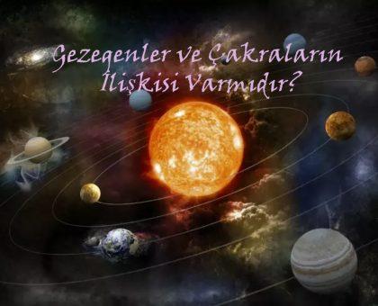 Gezegenler ve Çakralar