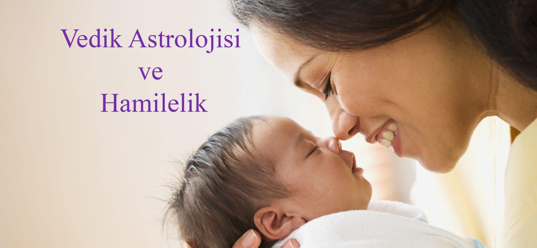 Vedik Astroloji ve Hamilelik