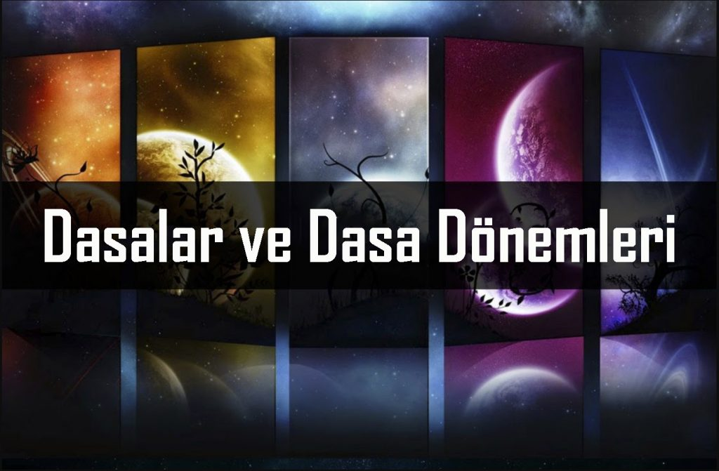 Hint Vedik Astrolijisinde Kullanılan Dasa sistemi nedir?